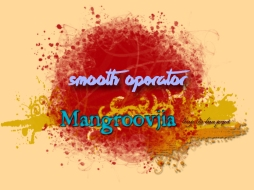 SMOOTH OPERATOR by Mangroovjia